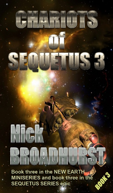 CHARIOTS OF SEQUETUS 3 – BATTLELINE EARTH