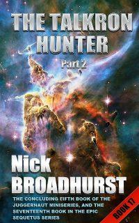 THE TALKRON HUNTER PART 2 – EVIL EXPOSURE