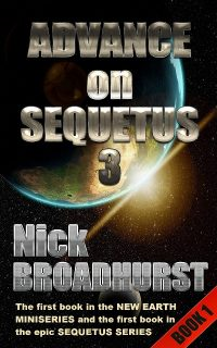 ADVANCE ON SEQUETUS 3 – PREPARATION EARTH