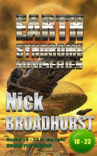 THE EARTH SYNDROME MINISERIES of the Sequetus Series